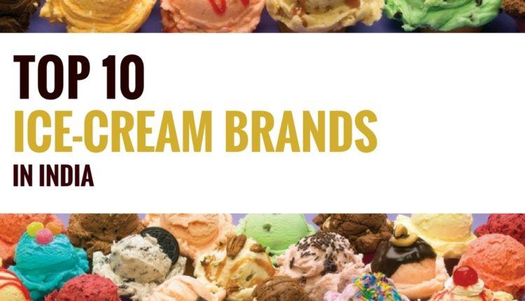 Top 10 Ice Cream Brands In India - Iftw-1197